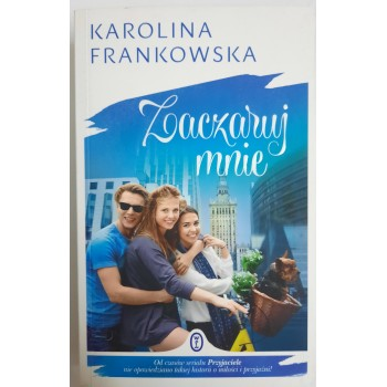 Zaczaruj mnie Frankowska