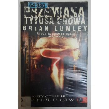 Przemiana Tytusa Crowa Lumley