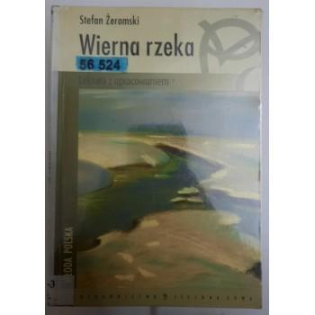 Wierna rzeka Żeromski