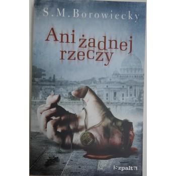 Ani żadnej rzeczy Borowiecky