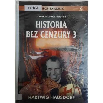 Historia bez cenzury 3...