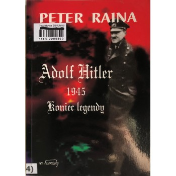 Adolf Hitler 1945 koniec...