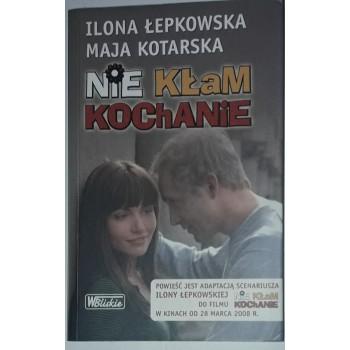 Nie kłam kochanie Kotarska