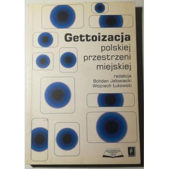 Gettoizacja polskiej...