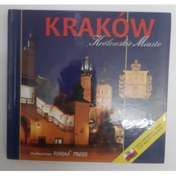 Kraków Królewskie Miasto