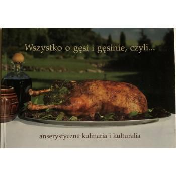 Wszystko o gęsi i gęsinie,...