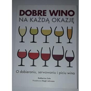 Dobre wino na każdą okazję...