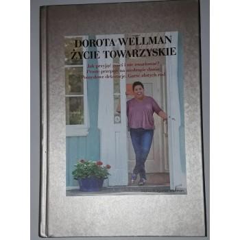 Dorota Wellman życie...