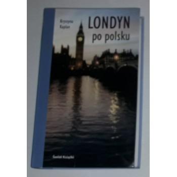 Londyn po polsku Kaplan