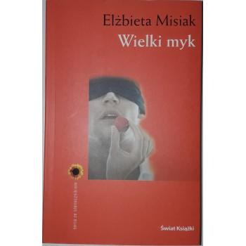 Wielki myk Misiak