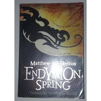 Endymion spring Skelton