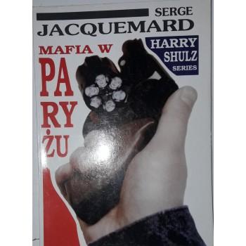 Mafia w Paryżu Jacquemard
