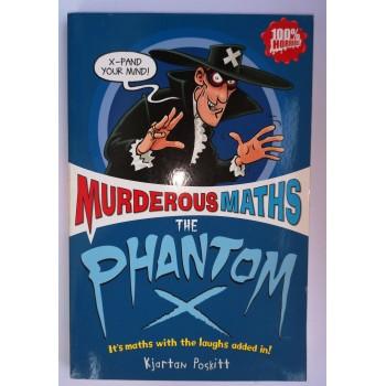 Murderous Maths The Phantom...