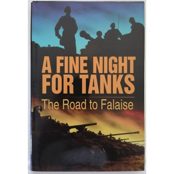 A Fine Night For Tanks The...
