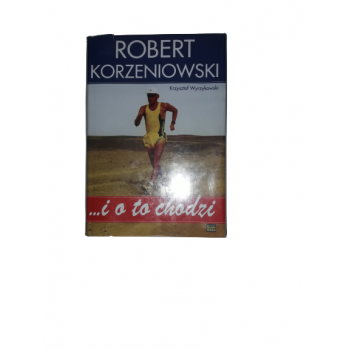 Robert Korzeniowski i o to...
