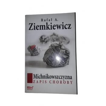 Michnikowszczyzna Ziemkiewicz