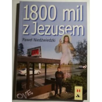 1800 mil z Jezusem Niedźwidzki