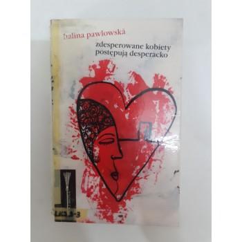 Zdesperowane kobiety Pawlowska