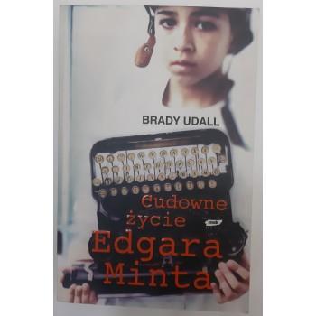 Cudowne życie Edgara Minta...