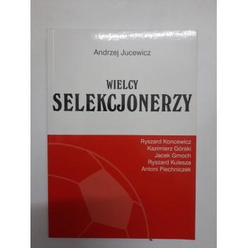 Wielcy selekcjonerzy Jucewicz