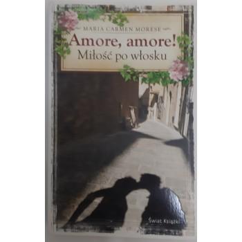 Amore,amore Miłość po...