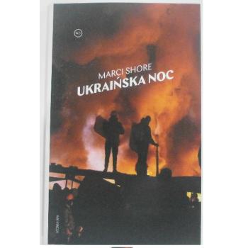 Ukraińska Noc Marci Shore
