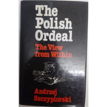 The Polish Ordeal The view...