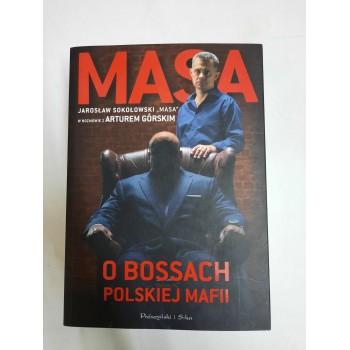 Masa o Bossach polskiej...