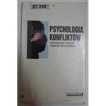 Psychologia konfliktów Chełpa