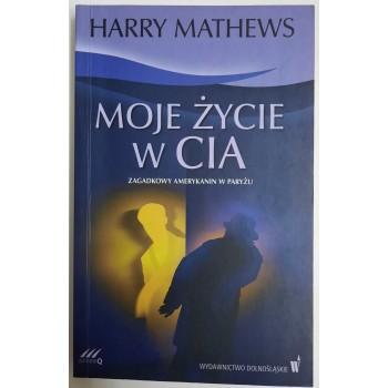 Moje życie w CIA Mathews