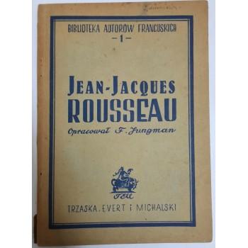 Jean - Jacques Rousseau...