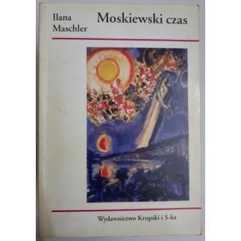 Moskiewski czas Maschler