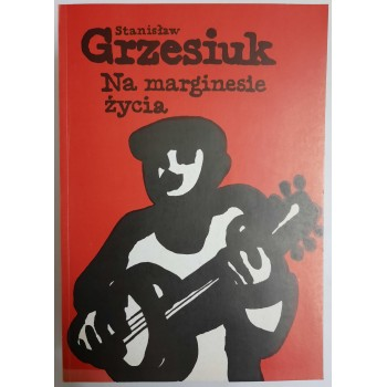Na marginesie życia Grzesiuk