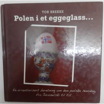 Polen i et eggeglass Brekke