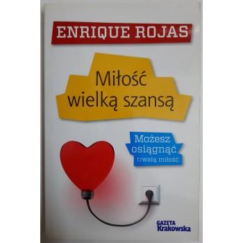 Miłość wielką szansą Rojas