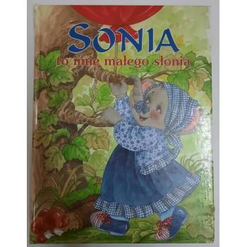 Sonia to imię małego słonia