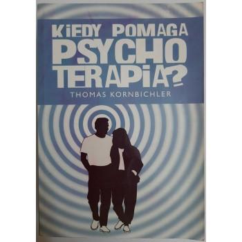 Kiedy pomaga psychoterapia...