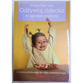 Odżywiaj dziecko w zgodzie...