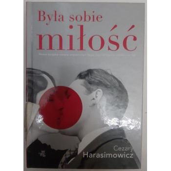 Była sobie miłość Harasimowicz