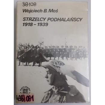 Strzelcy podhalańscy 1918 -...