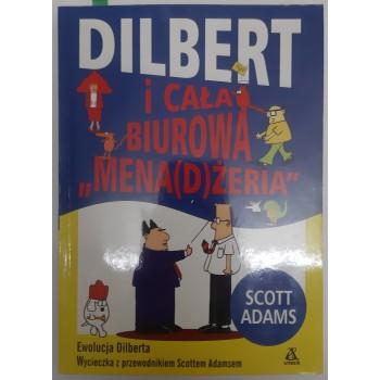 Dilbert i cała  biurowa Adams